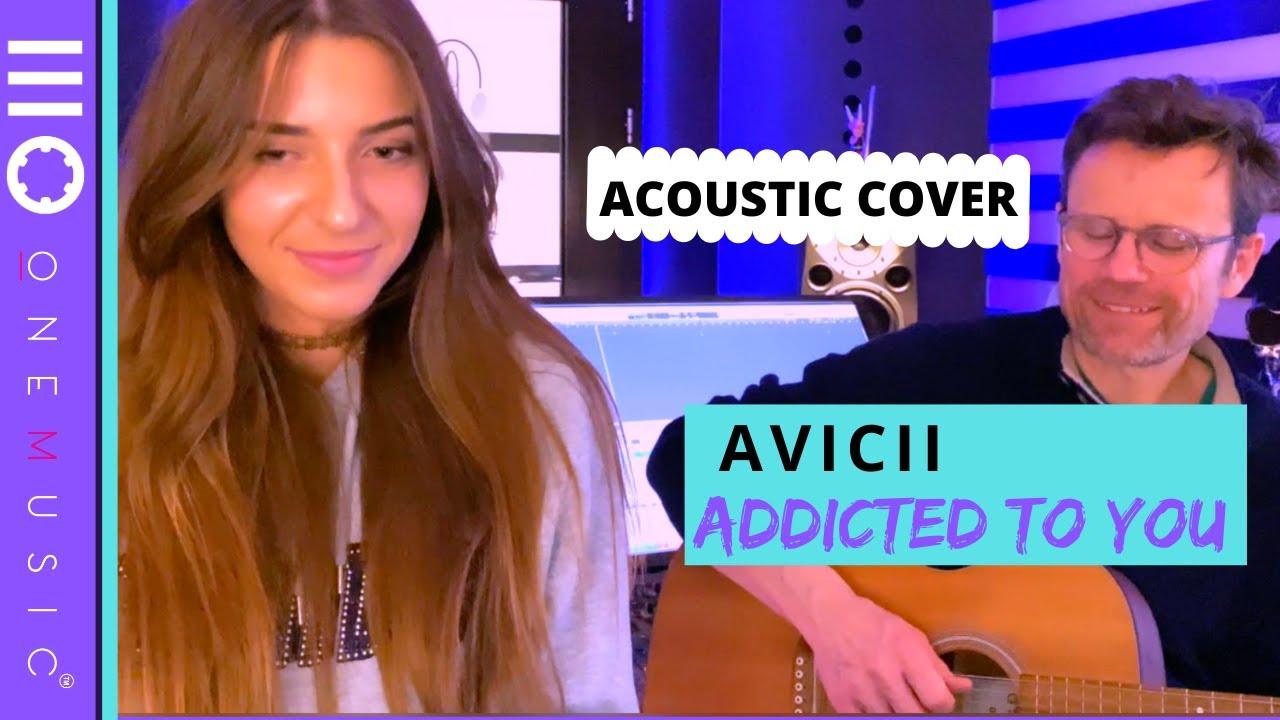 Addicted to you acoustic cover