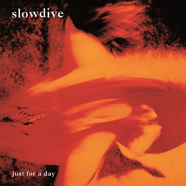 Slowdive just for a day rar
