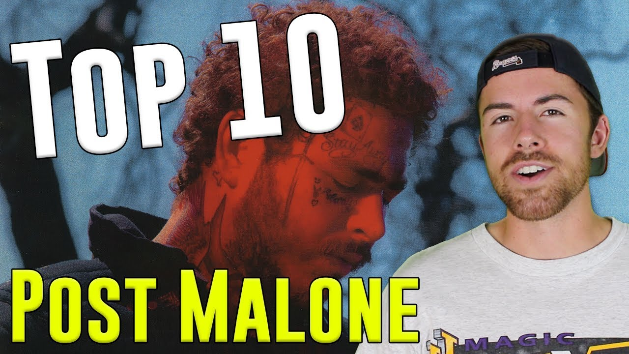 Most popular post malone songs 2019